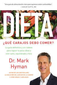 Dieta: ¿Qué carajos debo comer?: La guía definitiva y sin rodeos para lograr tu peso ideal y vivir sano, equilibrado y feliz / Diet Food. What the Heck Shoul