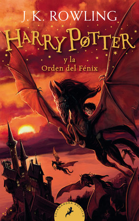 HarryPotter y la Orden del Fénix / Harry Potter and the Order of the Phoenix by J.K. Rowling