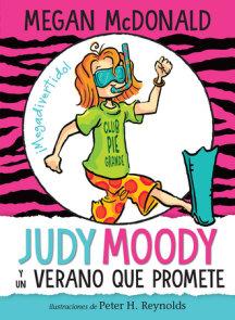 Judy Moody y un verano que promete / Judy Moody and the NOT Bummer Summer