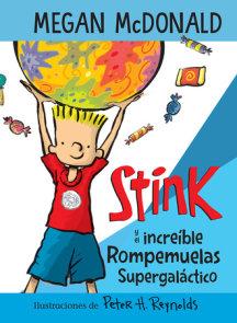 Stink y el increíble rompemuelas supergaláctico / Stink and the Incredible Super -Galactic Jawbreaker