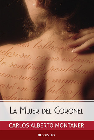 La mujer del Coronel / The Colonel's Wife by Carlos Alberto Montaner