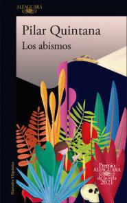 Los abismos (Premio Alfaguara 2021) / The Abysses