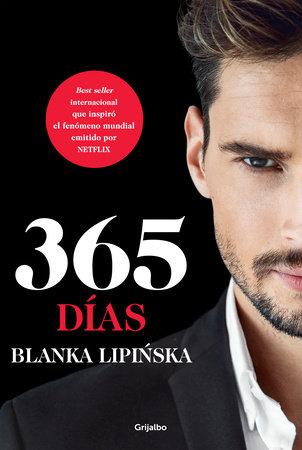 365 días / 365 Days by Blanka Lipinska