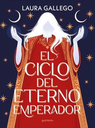 El ciclo del eterno emperador / The Cycle of the Eternal Emperor by Laura Gallego