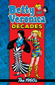Betty & Veronica Decades: The 1960s