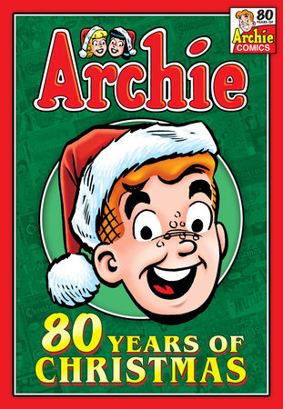 Archie: 80 Years of Christmas by Archie Superstars