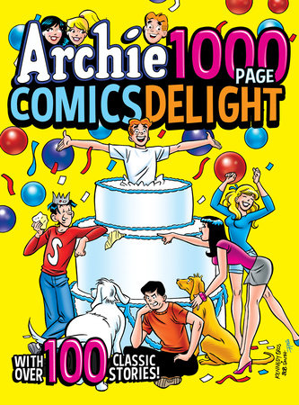 Archie 1000 Page Comics Delight by Archie Superstars