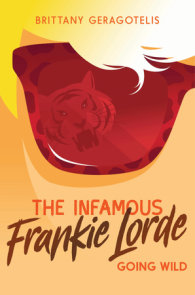 The Infamous Frankie Lorde 2: Going Wild
