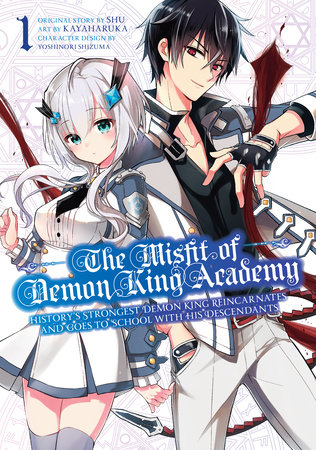 The Misfit of Demon King Academy 01 by Shu and Kayaharuka