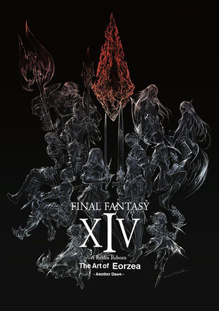 Final Fantasy XIV: A Realm Reborn -- The Art of Eorzea -Another Dawn- by Square Enix