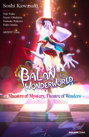 Balan Wonderworld by Square Enix and Soshi Kawasaki