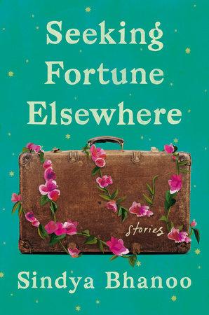 Seeking Fortune Elsewhere by Sindya Bhanoo