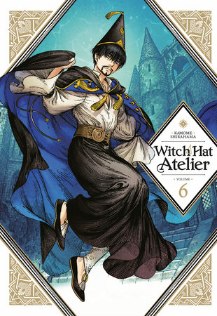 Witch Hat Atelier 6 by Kamome Shirahama