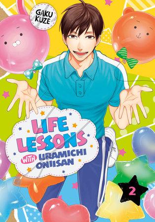 Life Lessons with Uramichi Oniisan 2 by Gaku Kuze