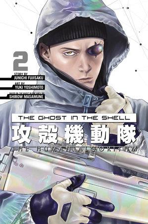 The Ghost in the Shell: The Human Algorithm 2 by Junichi Fujisaku