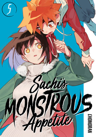 Sachi's Monstrous Appetite 5 by Chomoran