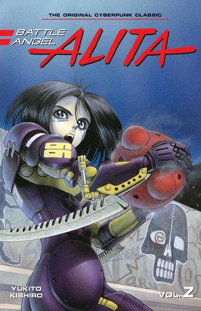 Battle Angel Alita 2 (Paperback) by Yukito Kishiro