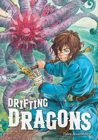 Drifting Dragons 10 by Taku Kuwabara
