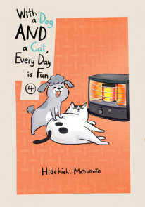 With a Dog AND a Cat, Every Day is Fun, volume 4