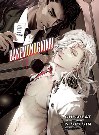 BAKEMONOGATARI (manga), volume 11 by NISIOISIN