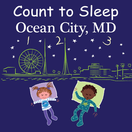 Count to Sleep Ocean City, MD by Adam Gamble and Mark Jasper
