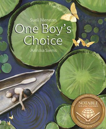 One Boy's Choice by Sueli Menezes