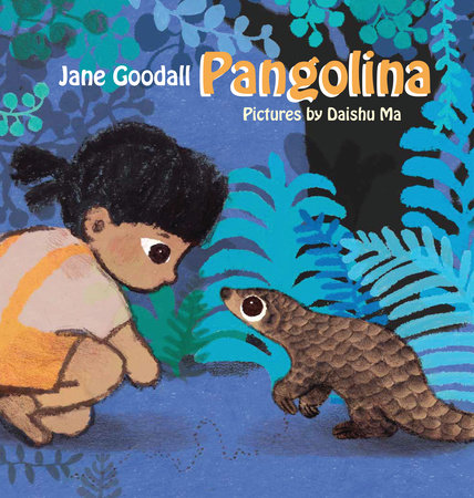 Pangolina by Jane Goodall