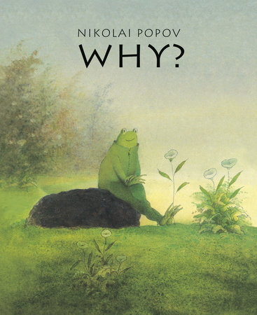 WHY? by Nikolai Popov