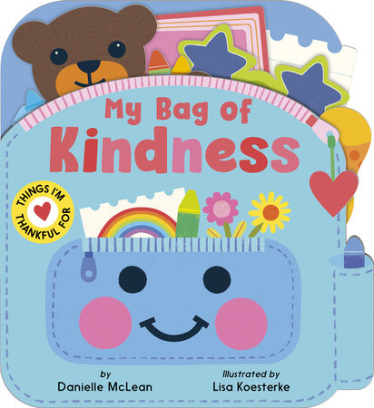 My Bag of Kindness by Danielle McLean