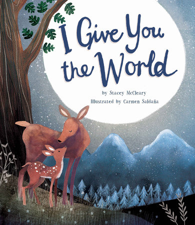 I Give You The World by Stacey McCleary