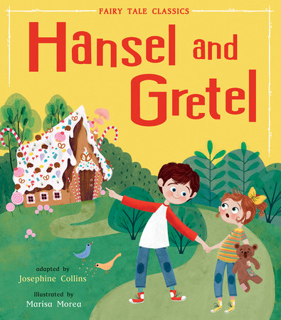 Hansel and Gretel by Tiger Tales
