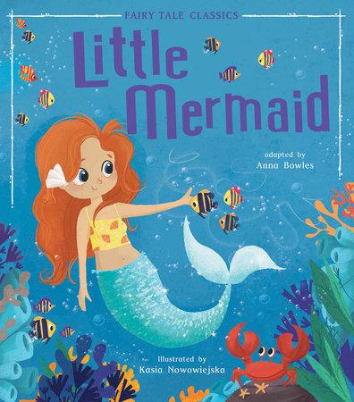 Little Mermaid by Tiger Tales