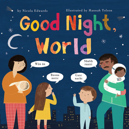 Good Night, World by Nicola Edwards