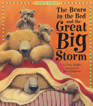 The Bears in the Bed and the Great Big Storm by Paul Bright