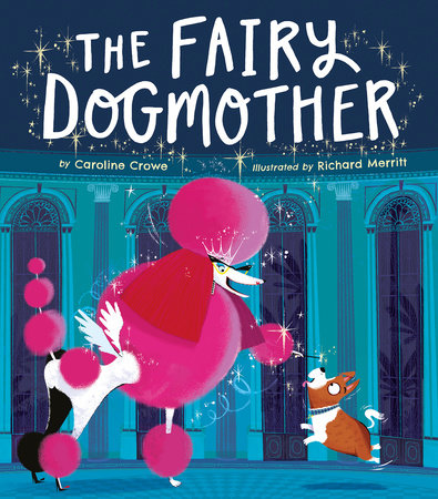Fairy Dogmother by Caroline Crowe