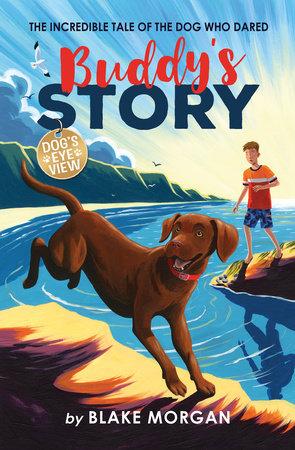 Buddy's Story by Blake Morgan