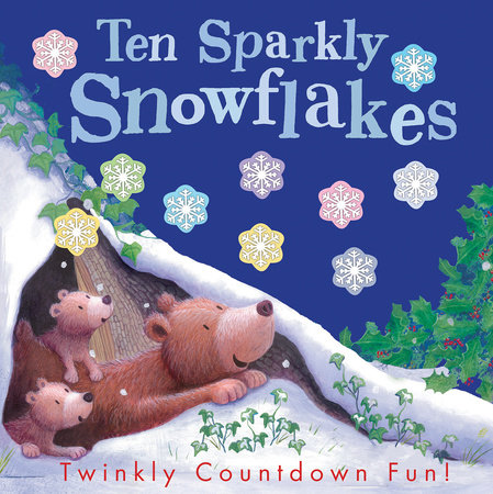 Ten Sparkly Snowflakes by Tiger Tales