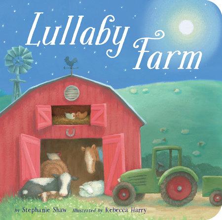 Lullaby Farm by Stephanie Shaw