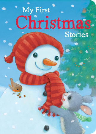 My First Christmas Stories by Kathryn White, M. Christina Butler, Danielle McLean and Barry Timms