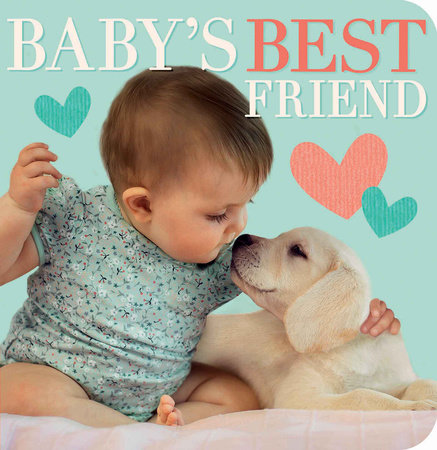 Baby's Best Friend by Suzanne Curley