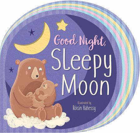 Good Night, Sleepy Moon by Danielle McLean