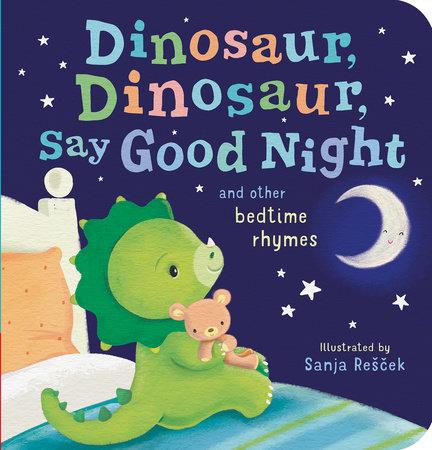 Dinosaur, Dinosaur, Say Good Night by Tiger Tales