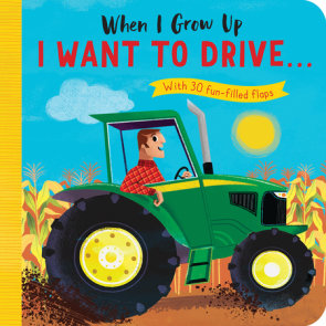 When I Grow Up: I Want to Drive#