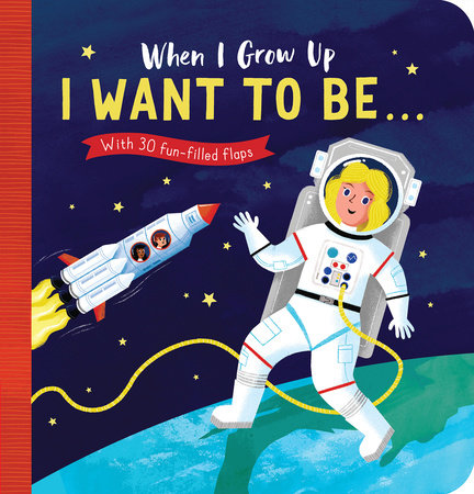 When I Grow Up: I Want to Be# by Rosamund Lloyd