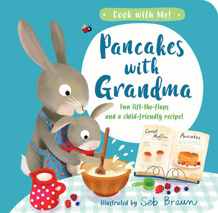 Pancakes with Grandma by Kathryn Smith