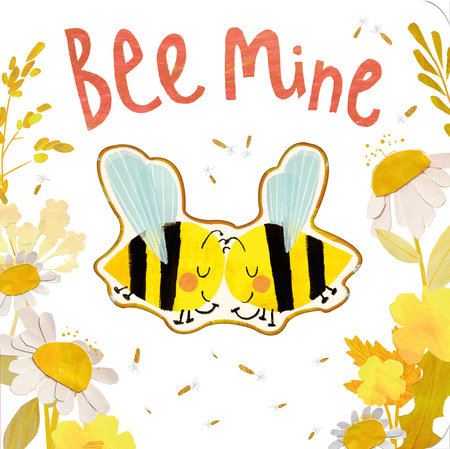 Bee Mine by Patricia Hegarty