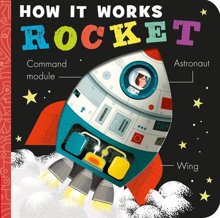 How It Works: Rocket by Amelia Hepworth