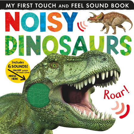 Noisy Dinosaurs by Jonathan Litton
