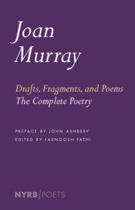 Drafts, Fragments, and Poems