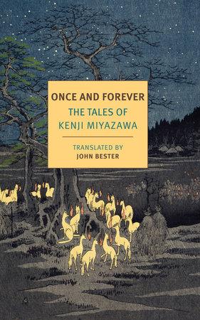 Once and Forever by Kenji Miyazawa